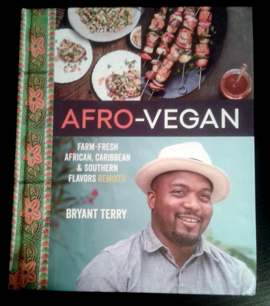 Afro-Vegan Cookbook by Bryant Terry