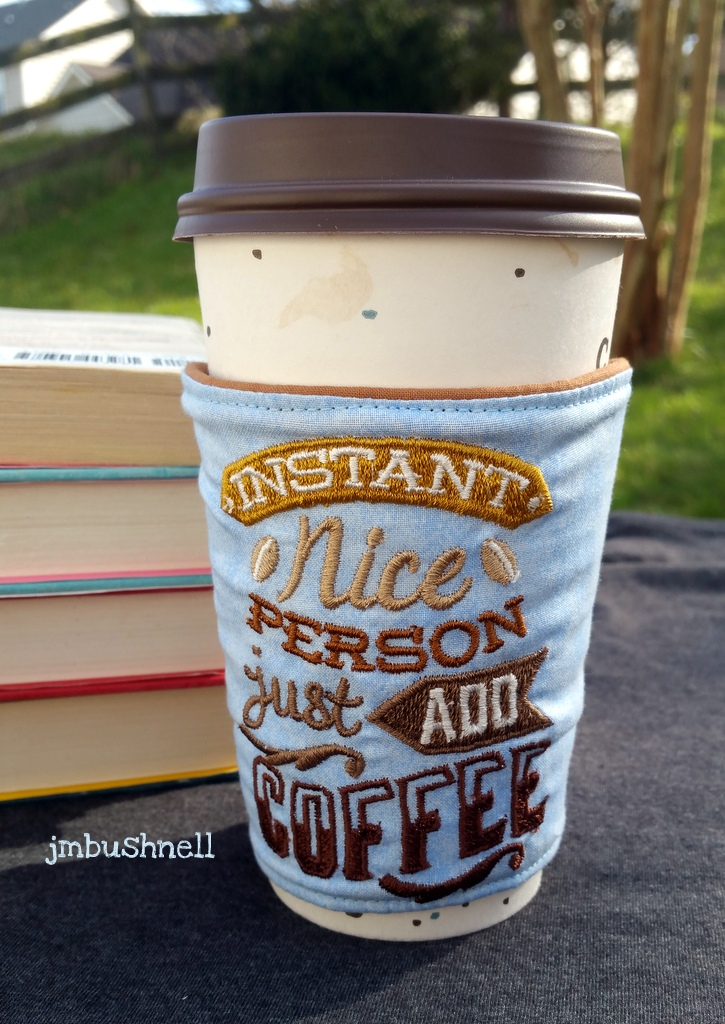Instant Nice Person Just Add Coffee Cozy to Go