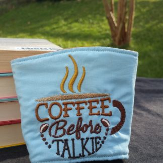 coffee before talkie coffee cozy